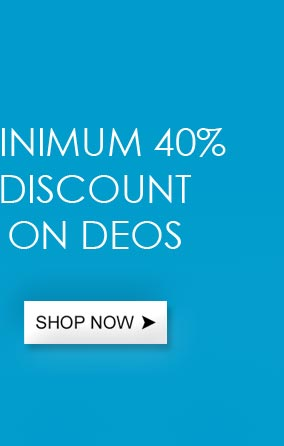 Min 40% discount on deodorants